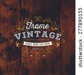 vintage frame for luxury logos  ... | Shutterstock .eps vector #277890155