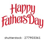 happy father's day hand... | Shutterstock .eps vector #277903361