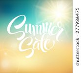 summer sale  blurred background.... | Shutterstock .eps vector #277936475