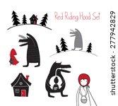 red riding hood set. wolf... | Shutterstock .eps vector #277942829