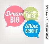 motivation quote in speech... | Shutterstock .eps vector #277956221