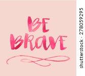 modern brush lettering. hand... | Shutterstock . vector #278059295