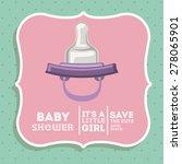 baby shower design over green...   Shutterstock .eps vector #278065901