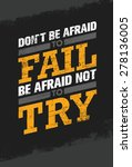 don't be afraid to fail be... | Shutterstock .eps vector #278136005
