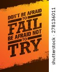 don't be afraid to fail be... | Shutterstock .eps vector #278136011