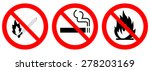 no smoking  no open flame  no... | Shutterstock .eps vector #278203169