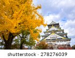 osaka castle in osaka with... | Shutterstock . vector #278276039