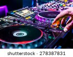 dj mixes the track in the... | Shutterstock . vector #278387831