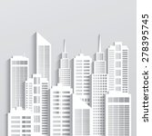abstract white skyscrapers made ... | Shutterstock .eps vector #278395745