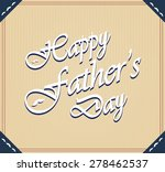 happy fathers day poster.... | Shutterstock .eps vector #278462537