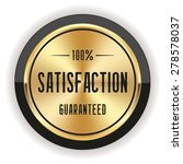 gold satisfaction badge with... | Shutterstock .eps vector #278578037