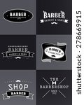 set of vintage barber shop logo ... | Shutterstock .eps vector #278669915