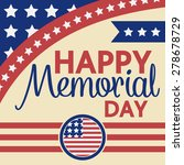 happy memorial day greeting... | Shutterstock .eps vector #278678729