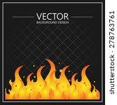 illustration of burning fire... | Shutterstock .eps vector #278763761