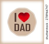 happy fathers day card and sign ... | Shutterstock .eps vector #278966747