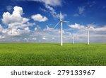 Wind Turbines In The Green...
