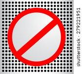 sign   not allowed  | Shutterstock .eps vector #279221951