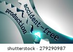 accident free production on the ... | Shutterstock . vector #279290987