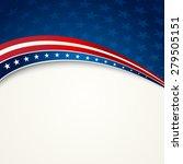 american flag  vector patriotic ... | Shutterstock .eps vector #279505151