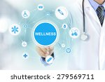 doctor hand touching wellness... | Shutterstock . vector #279569711
