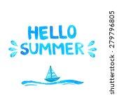 hand drawn text hello summer.... | Shutterstock .eps vector #279796805