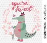you are sweet. lovely romantic... | Shutterstock .eps vector #279843611