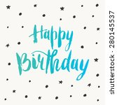 happy birthday greeting card....   Shutterstock .eps vector #280145537