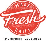 made fresh daily rubber stamp | Shutterstock .eps vector #280168511