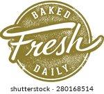 baked fresh daily menu stamp | Shutterstock .eps vector #280168514