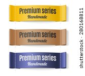 set of labels premium series... | Shutterstock .eps vector #280168811