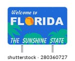 welcome to florida   Shutterstock .eps vector #280360727