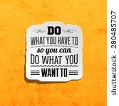 inspirational quote vector... | Shutterstock .eps vector #280485707
