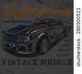 Unforgiven Vintage Muscle Car...