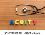 Small photo of Acuity colorful word with Stethoscope on wooden background