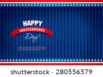 happy independence day of the... | Shutterstock .eps vector #280556579