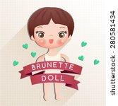 cute paper doll   brunette hair ... | Shutterstock .eps vector #280581434
