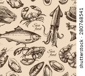 hand drawn sketch seafood... | Shutterstock .eps vector #280768541