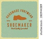 shoemaker label on grunge... | Shutterstock .eps vector #280944389