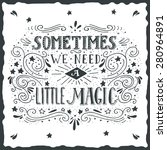 sometimes we need a little... | Shutterstock .eps vector #280964891