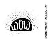 wow poster with sun. inspiring... | Shutterstock .eps vector #281329829