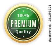 green premium quality badge... | Shutterstock .eps vector #281399321