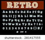 retro type font  vintage...   Shutterstock . vector #281417555