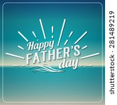 retro elements for father's day ... | Shutterstock .eps vector #281489219