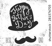 happy father's day greeting.... | Shutterstock .eps vector #281576705