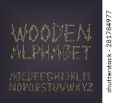 hand drawn wooden alphabet. the ... | Shutterstock .eps vector #281784977