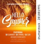 hello summer beach party flyer. ... | Shutterstock .eps vector #281881991