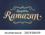welcome ramadan  turkish ... | Shutterstock .eps vector #281938439