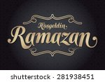 welcome ramadan  turkish ... | Shutterstock .eps vector #281938451