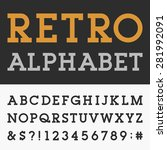 retro slab serif alphabet... | Shutterstock .eps vector #281992091