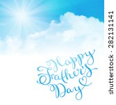 happy father's day  handmade... | Shutterstock .eps vector #282131141
